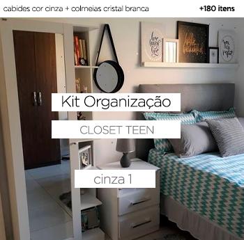 Kit Organização Closet Teen - Cinza 1
