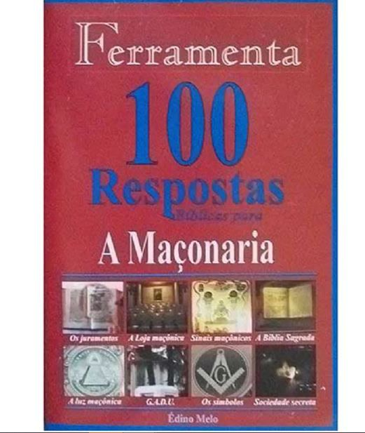 100 Respostas Bíblicas para A Maçonaria | Coleção Ferramenta