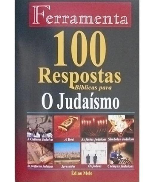 100 Respostas Bíblicas para O Judaísmo | Coleção Ferramenta