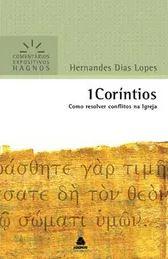 1 Coríntios Comentário Expositivo | Hernandes Dias Lopes