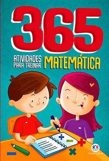 365 Atividades Para Treinar Matemática