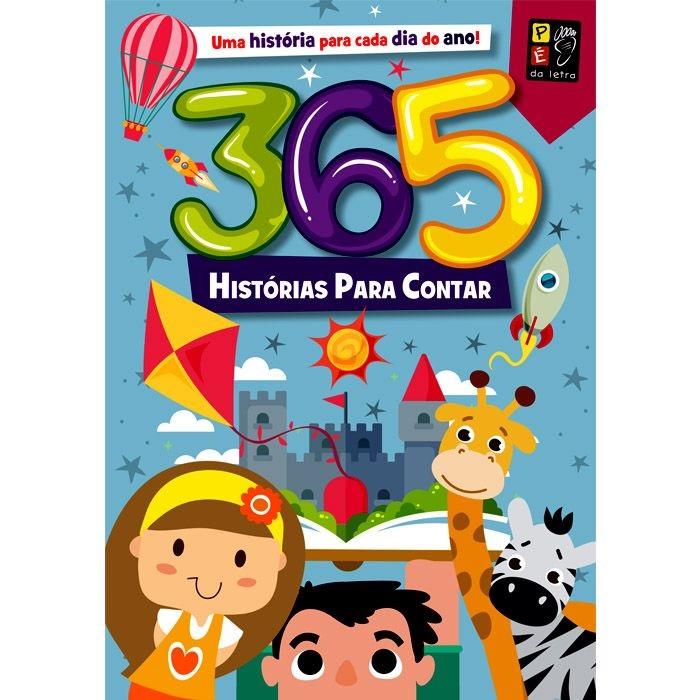 365 Histórias Para Contar | Pé da Letra