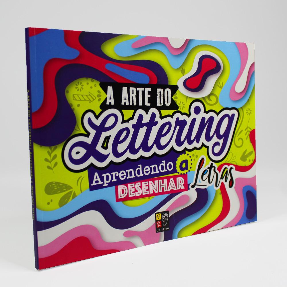 A Arte Do Lettering | Aprendendo A Desenhar Letras | Pé Da Letra