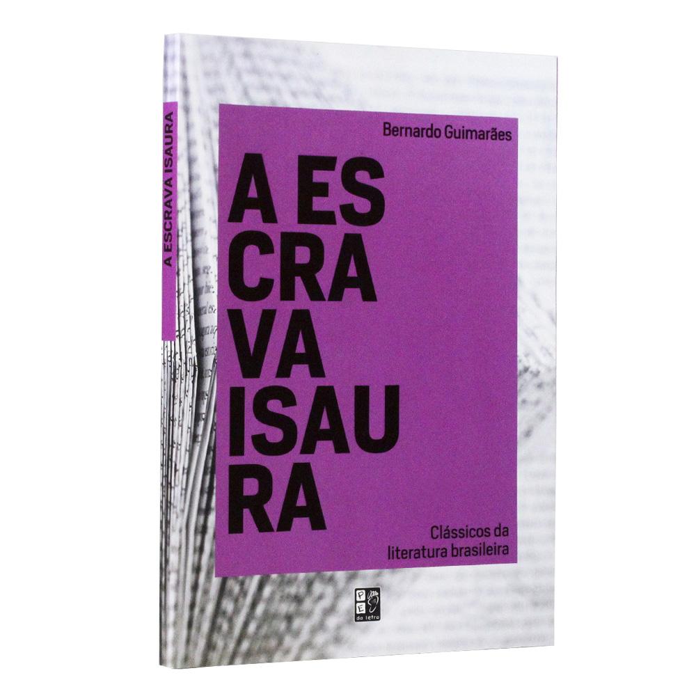 A Escrava Isaura | Bernardo Guimarães | Pé Da Letra