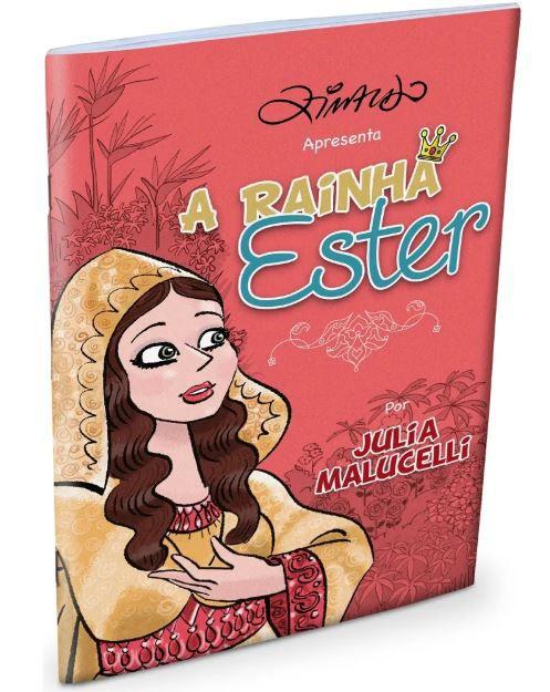 A Rainha Ester - Para Meninas