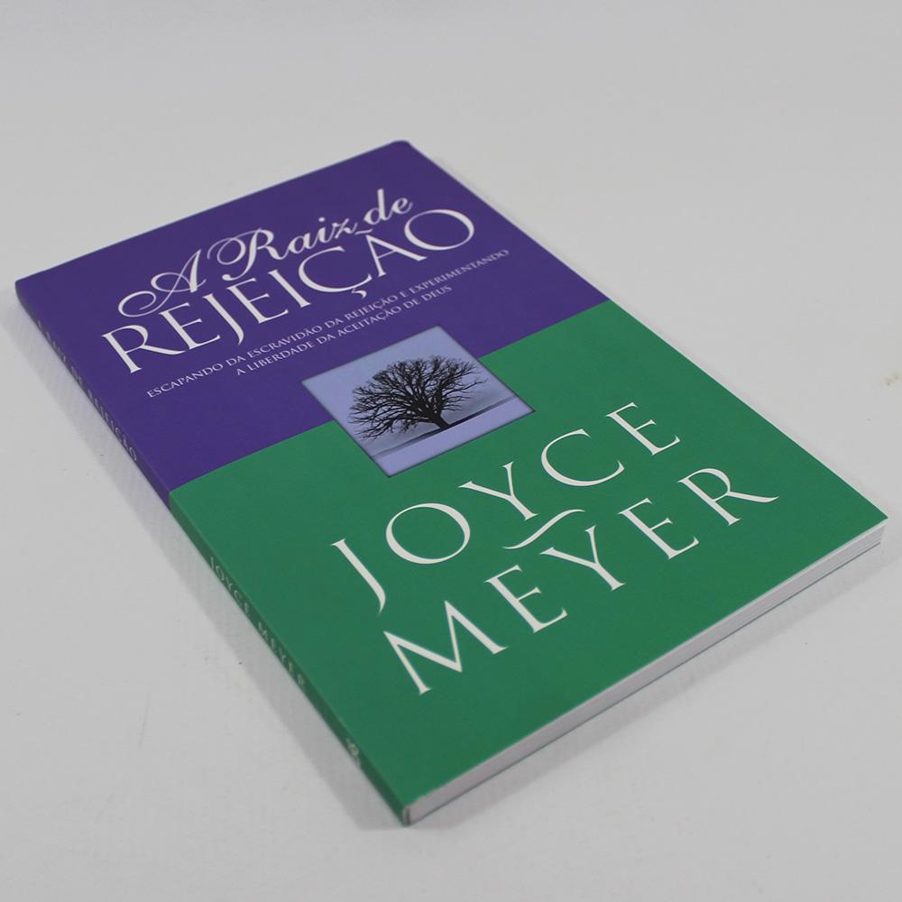 A Raiz de Rejeição | Joyce Meyer