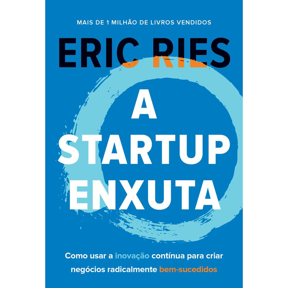 A Startup Enxuta | Eric Ries