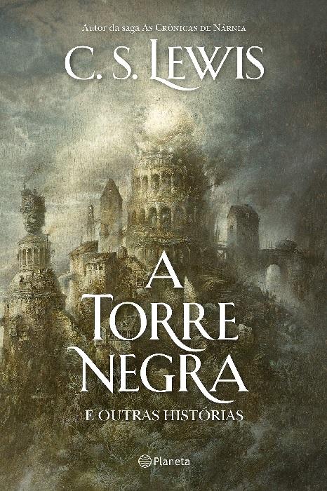 A Torre Negra | C. S. Lewis