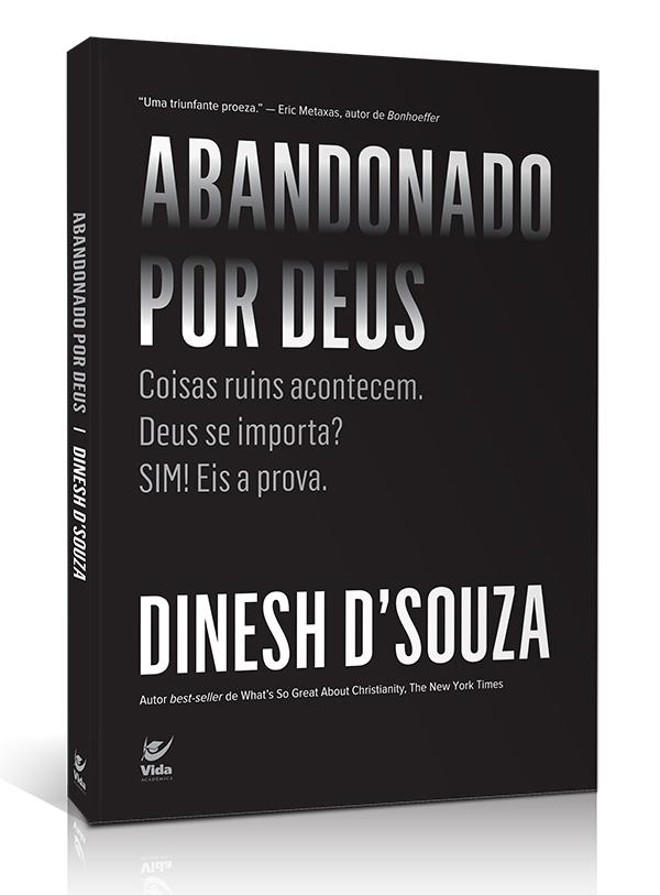 Abandonado Por Deus | Dinesh D'Souza