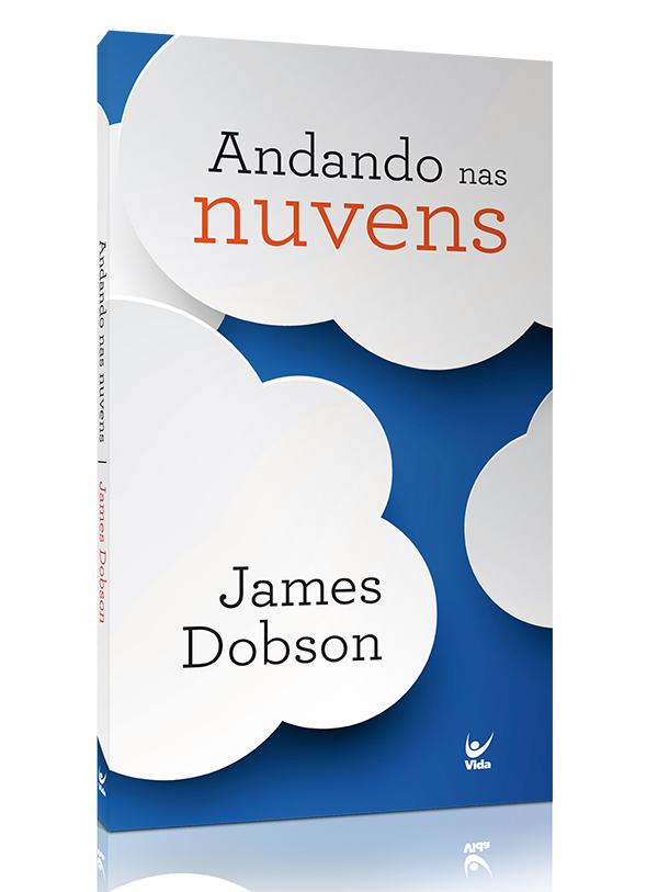 Andando Nas Nuvens | James Dobson