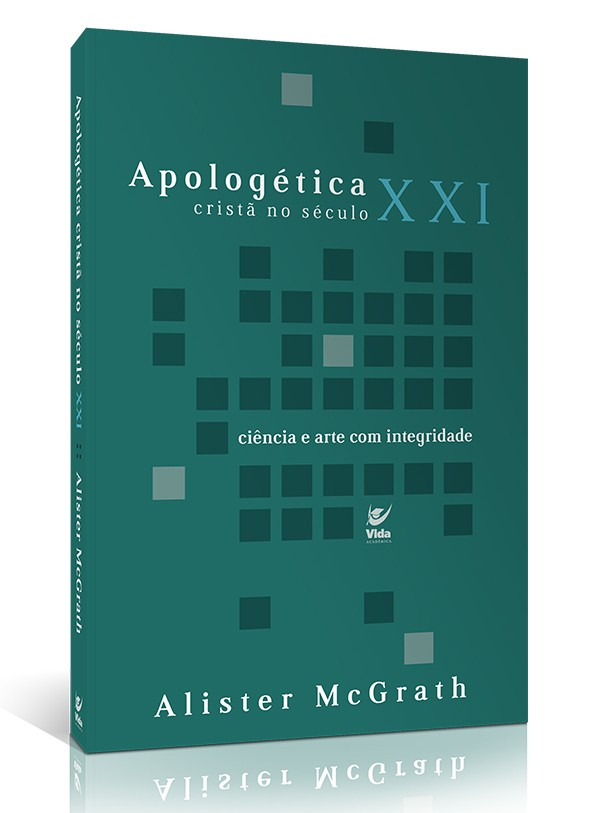 Apologética Cristã no Século XXI