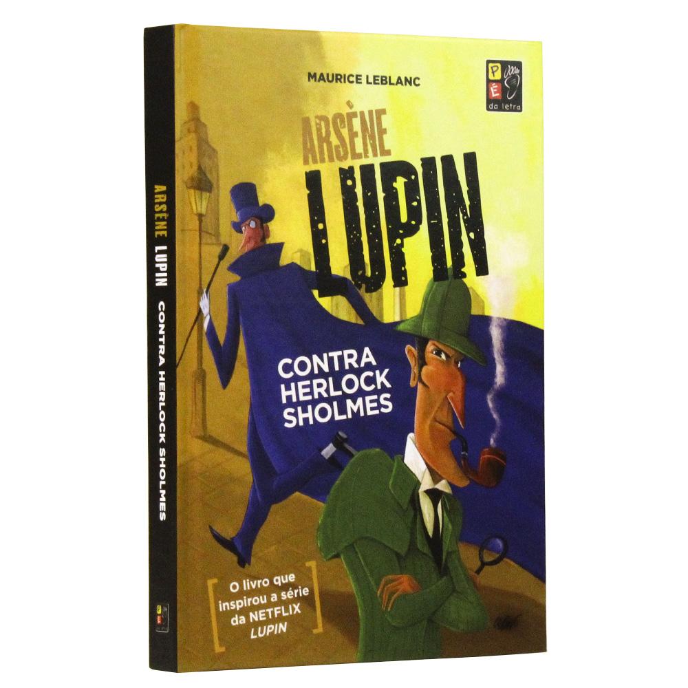 Arsène Lupin - Contra Herlock Sholmes - Capa Dura
