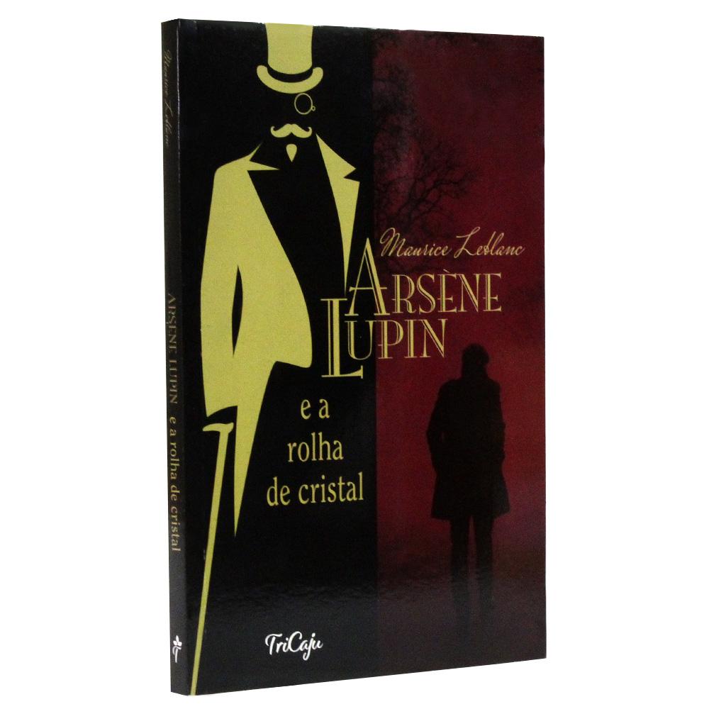 Arsène Lupin e a Rolha de Cristal   TriCaju