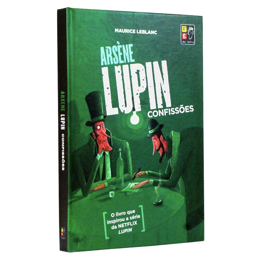 Arsène Lupin - E suas Confissões | Capa Dura
