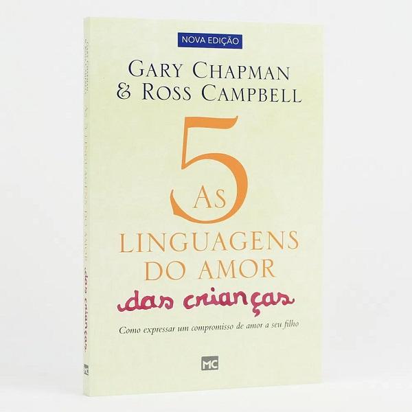 As cinco Linguagens do Amor das Crianças - 2ª Edição
