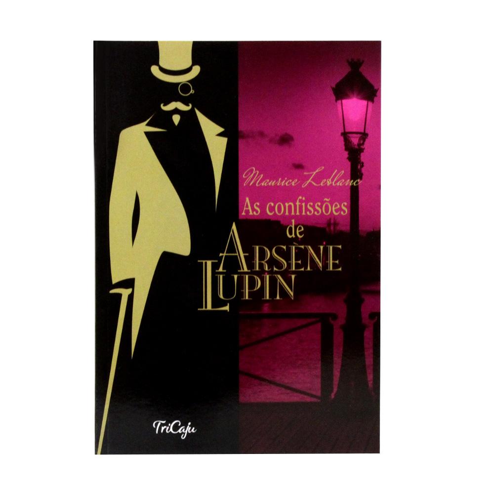 As Confissões de Arsène Lupin | Maurice Leblanc | TriCaju