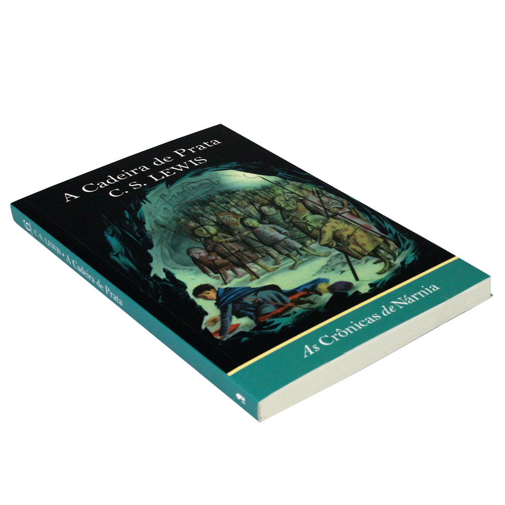 As Crônicas de Nárnia Vol. 6 | A Cadeira de Prata | C.S. Lewis