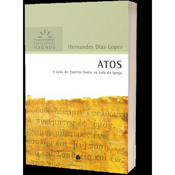 Atos Comentário Expositivo | Hernandes Dias Lopes