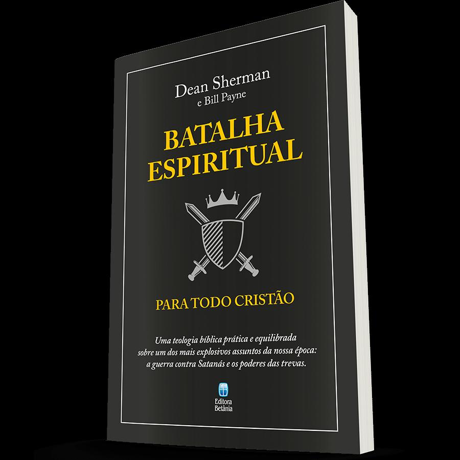 Batalha Espiritual para Todo Cristão