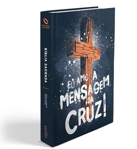 Biblia NAA Mensagem da Cruz
