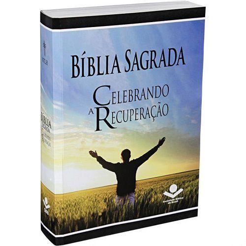 Bíblia Sagrada Celebrando a Recuperação | Brochura