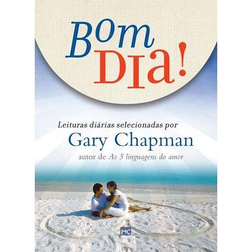 Bom dia Leituras Diárias | Gary Chapman