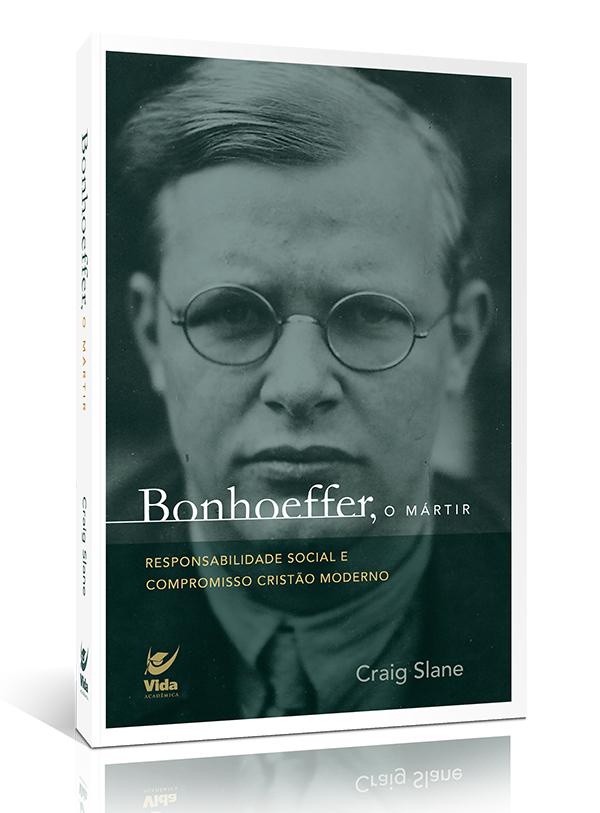 Bonhoeffer O Mártir