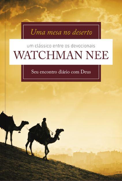 Box Watchman Nee   Mesa no Deserto - Homem que Deus Usa - Ministério Palavra Deus