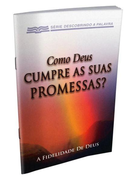 Como Deus Cumpre as suas Promessas?