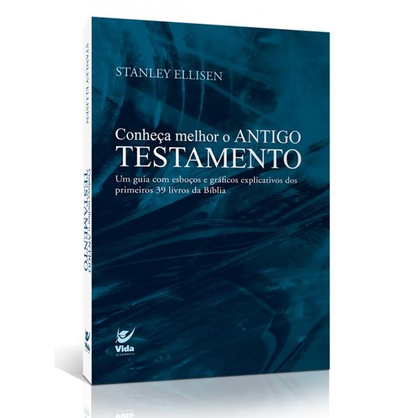 Conheça Melhor o Antigo Testamento | Stanley Ellisen