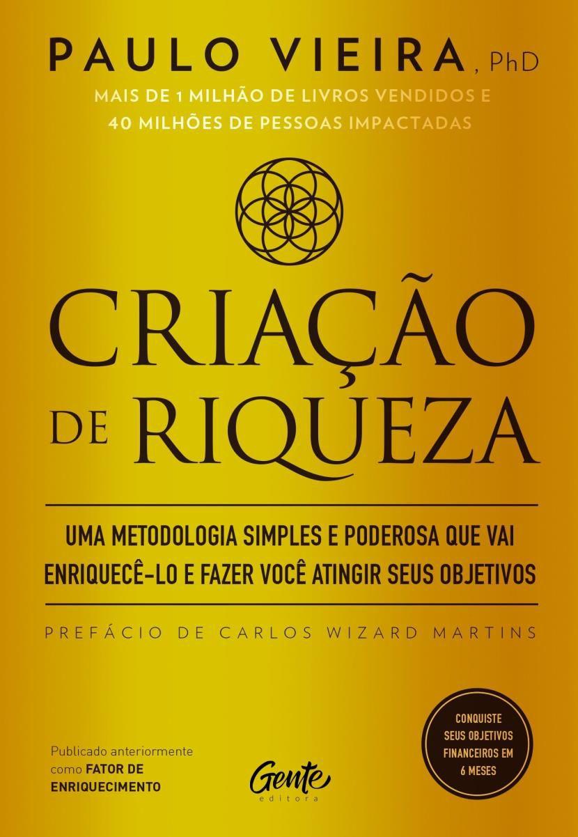 Criação de Riqueza   Paulo Vieira