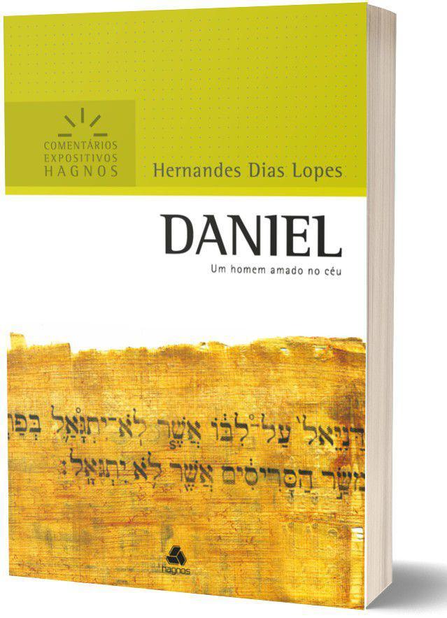 Daniel Comentário Expositivo | Hernandes Dias Lopes