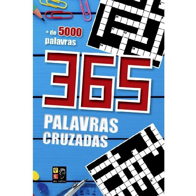 + De 5000 Palavras - 365 Palavras Cruzadas - Pé da Letra