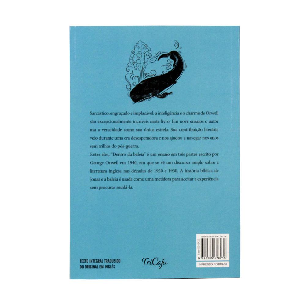 Dentro da Baleia e outros ensaios | George Orwell - TriCaju