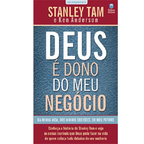 Deus é Dono do Meu Negócio | Stanley Tam