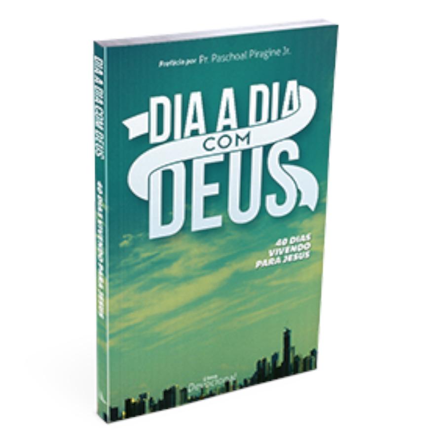 Dia A Dia Com Deus | 40 Dias Vivendo Para Jesus