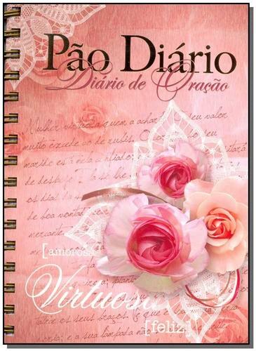Diário de Oração Pão Diário Mulher Virtuosa