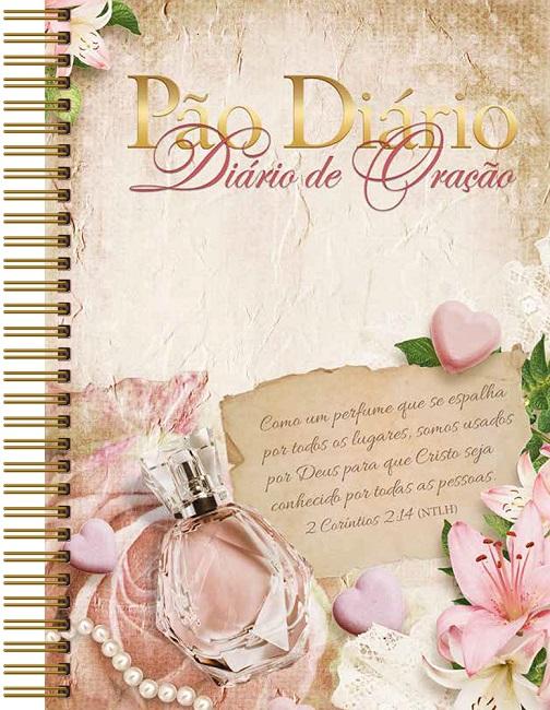 Diário de Oração | Pão Diário | Perfume
