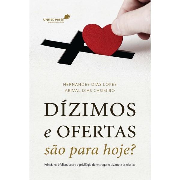 Dízimos e Ofertas São Para Hoje? | Hernandes Dias Lopes