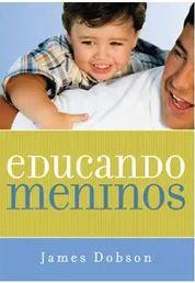 Educando Meninos | James Dobson