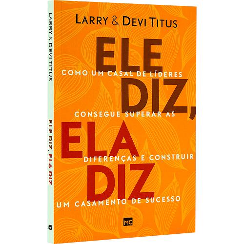 Ele Diz, Ela Diz | Larry e Devi Titus