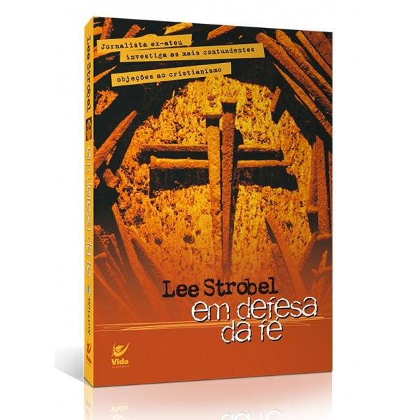 Em Defesa da Fé | Lee Strobel