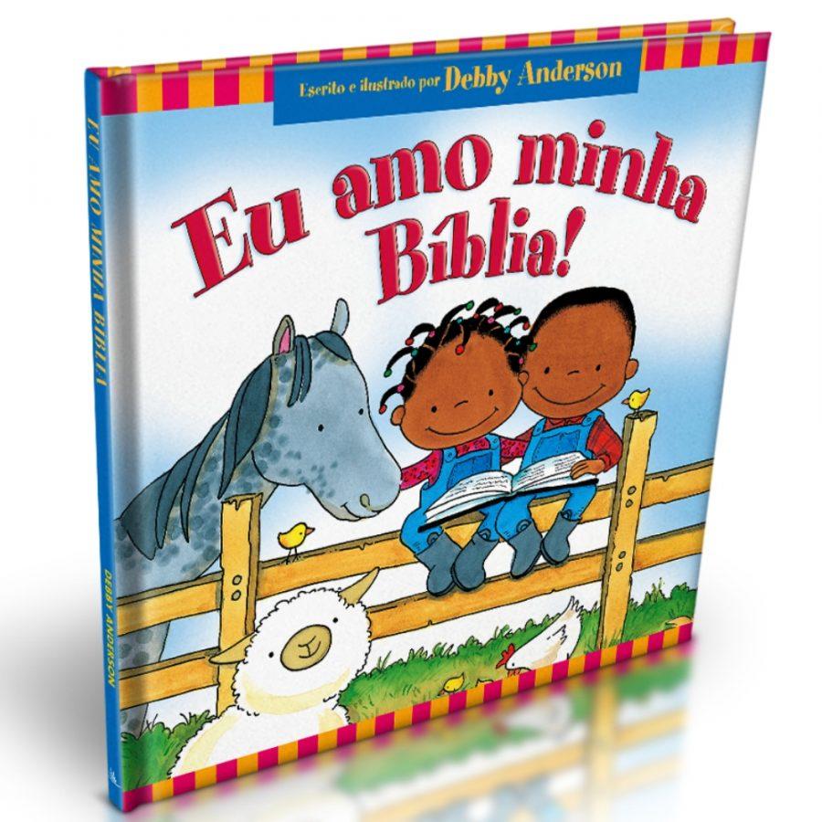 Eu Amo Minha Bíblia | Debby Anderson
