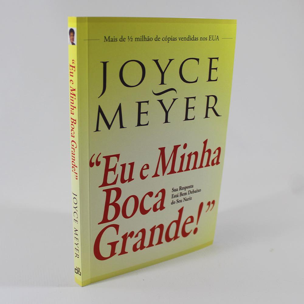 Eu e Minha Boca Grande | Joyce Meyer