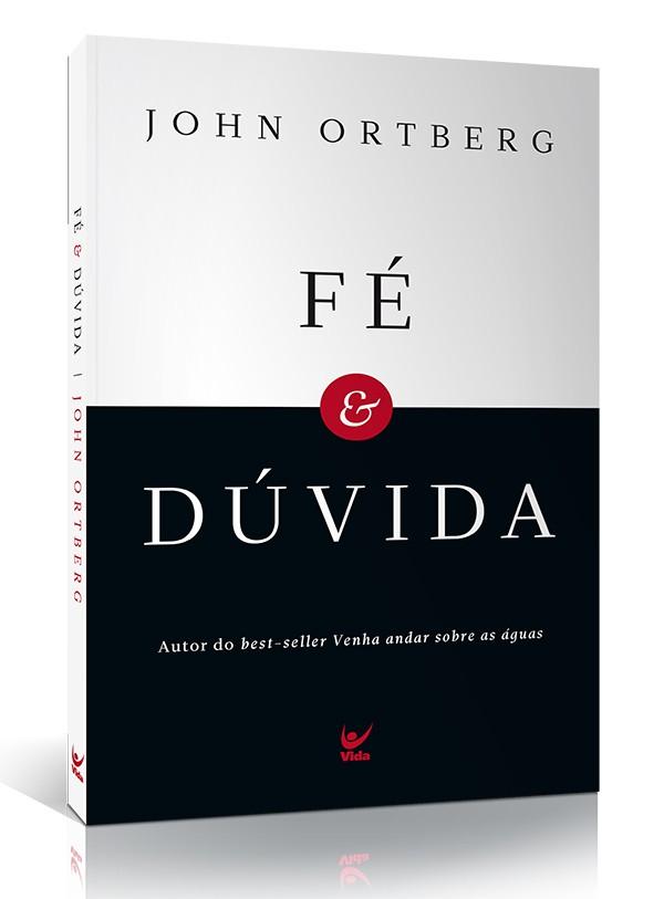 Fé e Dúvida   John Ortberg