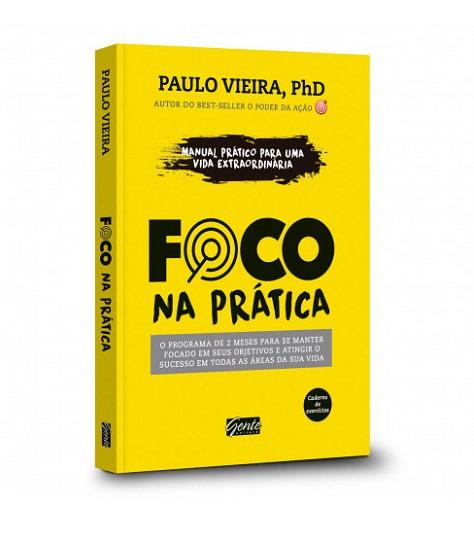 Foco Na Prática | Paulo Vieira