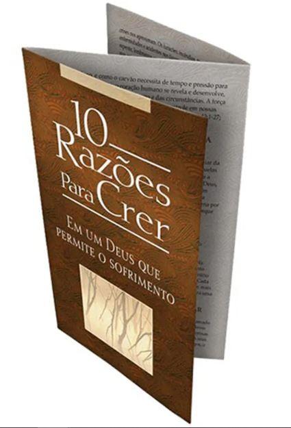 Folheto 10 Razões Para Crer em Um Deus que Permite o Sofrimento | 20 unds.