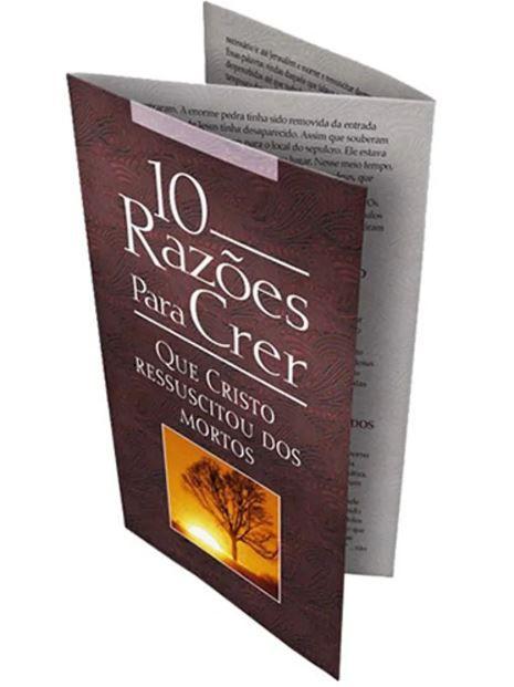Folheto 10 Razões Para Crer que Cristo Ressuscitou dos Mortos | 20 unds.