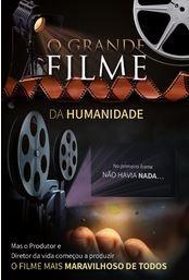 Folheto Evangelístico O Grande Filme da Humanindade