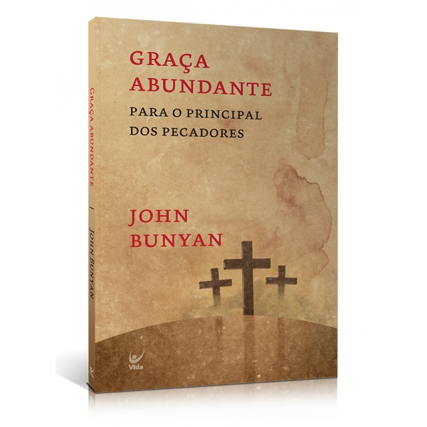 Graça abundante John Bunyan